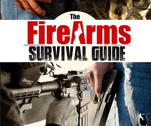 Firearms Survival Guide